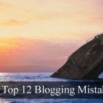 My Top 12 Biggest Blogging Mistakes