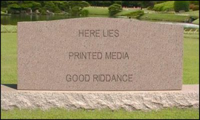 The Death of Printed Media