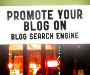 Promoting Your Blog with Blog Search Engine